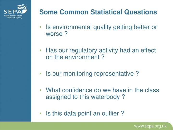 Some Common Statistical Questions