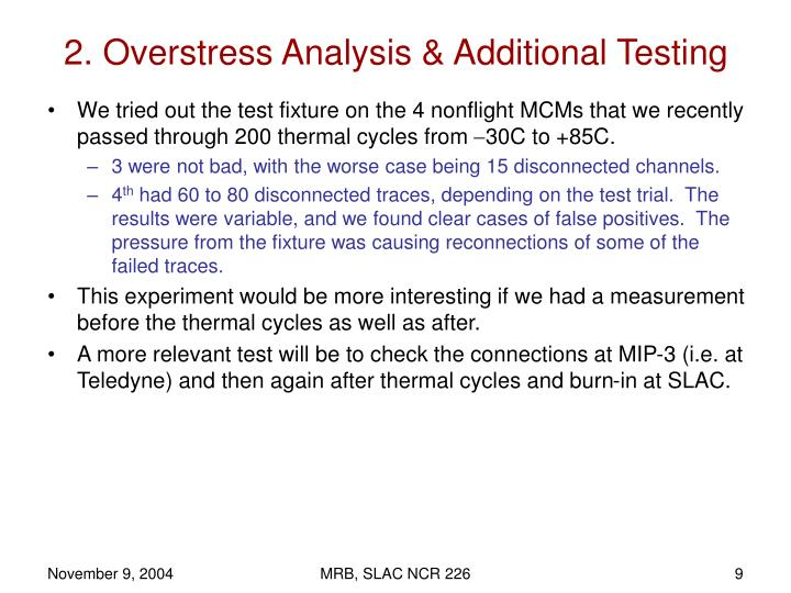 2. Overstress Analysis & Additional Testing