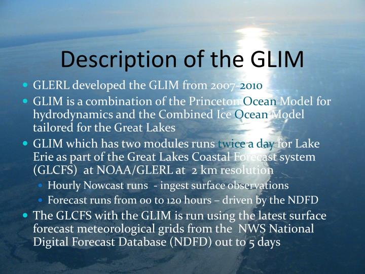Description of the GLIM