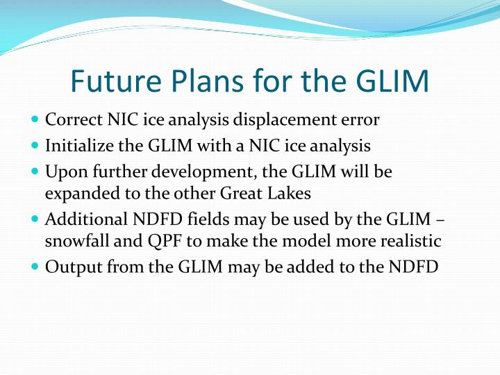 Future Plans for the GLIM
