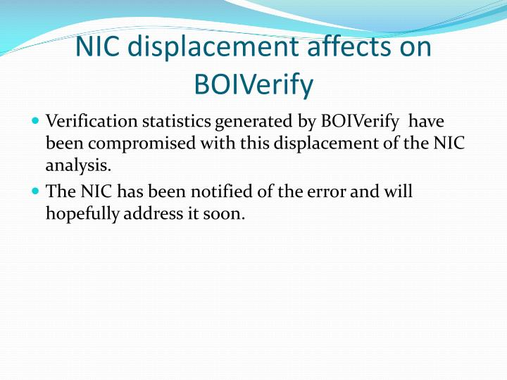 NIC displacement affects on BOIVerify