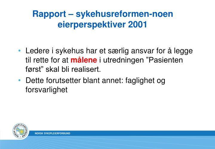 Rapport – sykehusreformen-noen eierperspektiver 2001