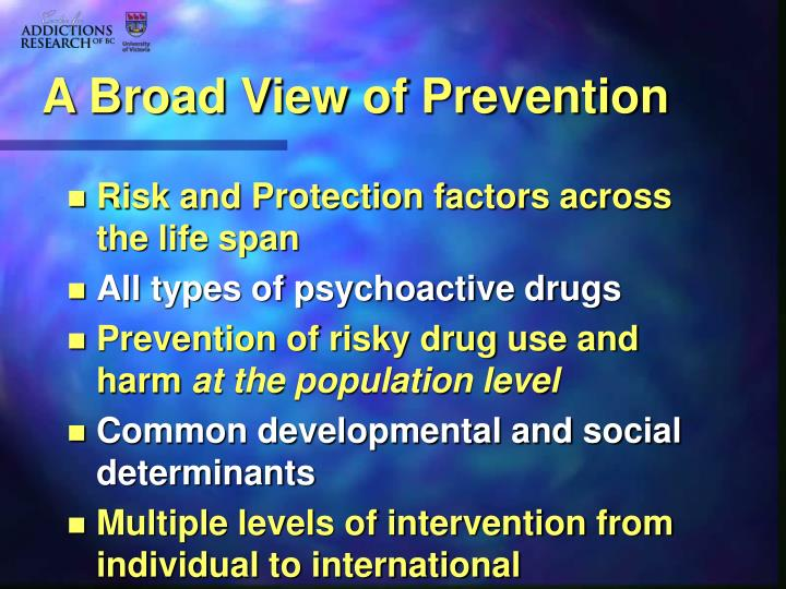A Broad View of Prevention