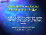 school health and alcohol harm reduction project
