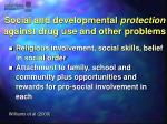 social and developmental protection against drug use and other problems
