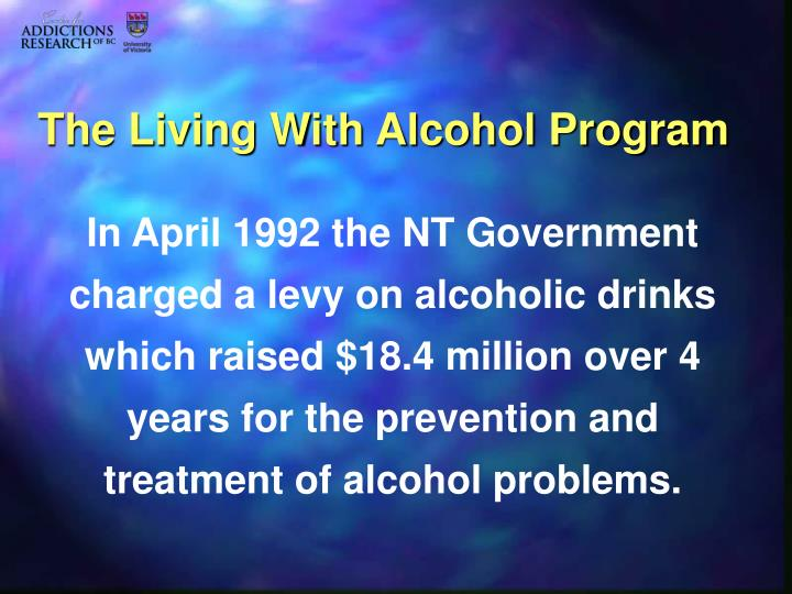 The Living With Alcohol Program