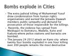 bombs explode in cities