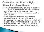 corruption and human rights abuse fuels boko haram