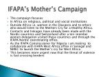 ifapa s mother s campaign
