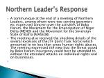 northern leader s response