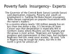 poverty fuels insurgency experts