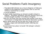 social problems fuels insurgency