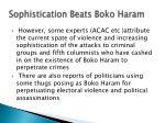 sophistication beats boko haram