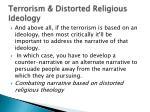 terrorism distorted religious ideology