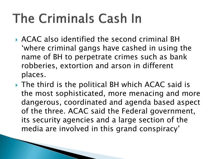 The Criminals Cash In