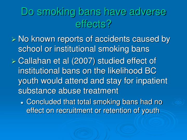 Do smoking bans have adverse effects?