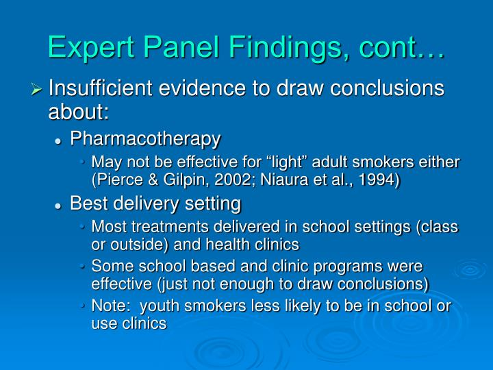 Expert Panel Findings, cont…