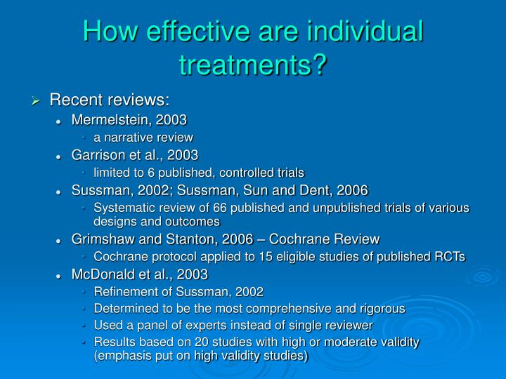 How effective are individual treatments?