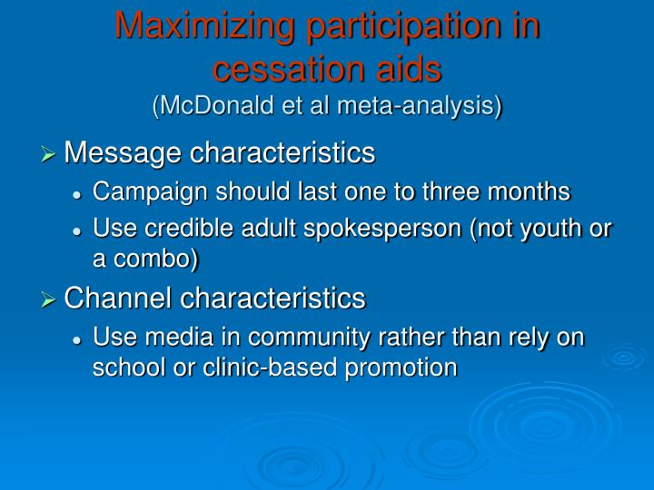 Maximizing participation in cessation aids