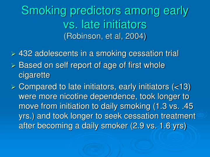 Smoking predictors among early vs. late initiators