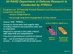 all rand department of defense research is conducted by ffrdcs