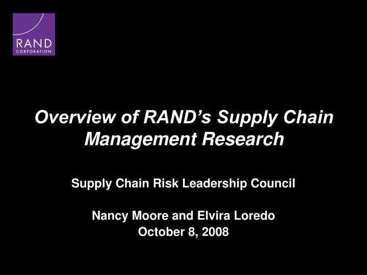 Overview of RAND's Supply Chain Management Research