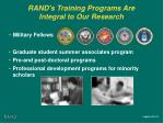 rand s training programs are integral to our research