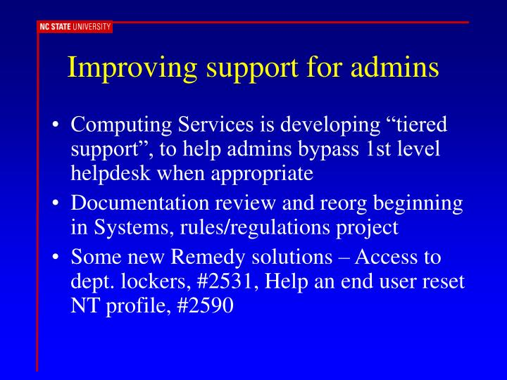 Improving support for admins