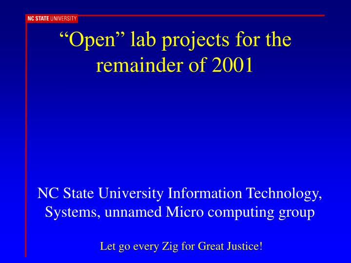 Open lab projects for the remainder of 2001