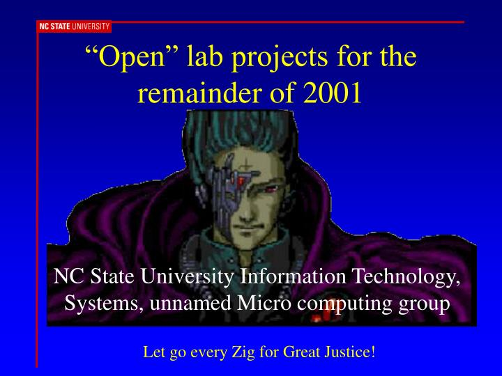 """Open"" lab projects for the remainder of 2001"