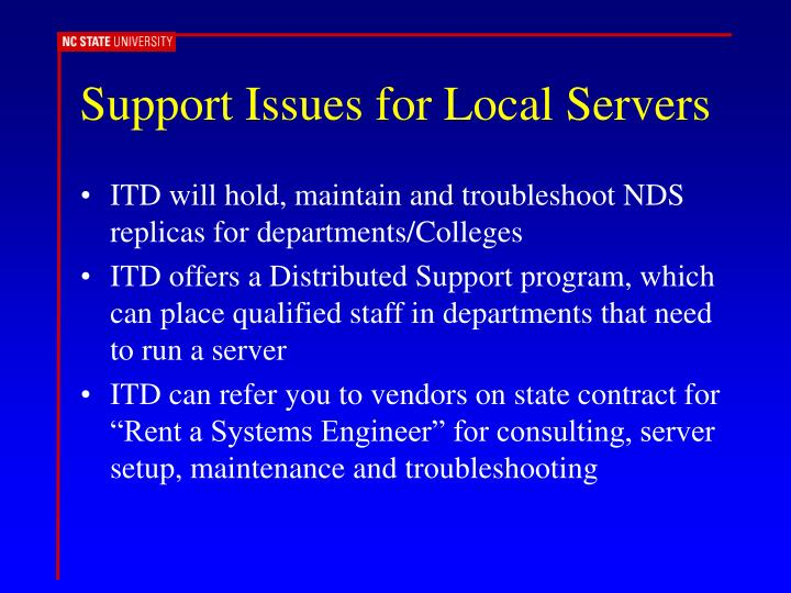 Support Issues for Local Servers