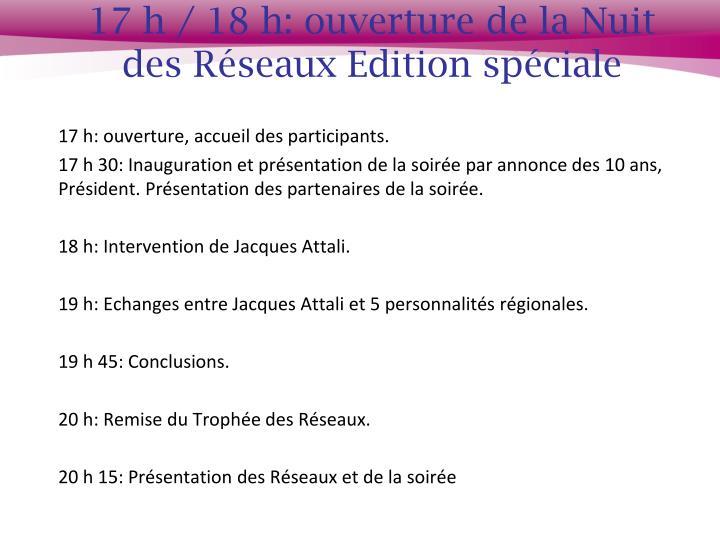 17 h / 18 h: ouverture de la Nuit des Réseaux Edition spéciale
