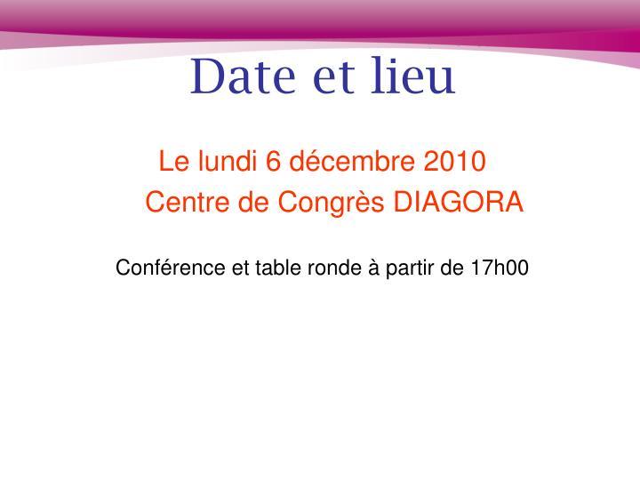 Date et lieu