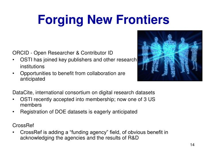 Forging New Frontiers