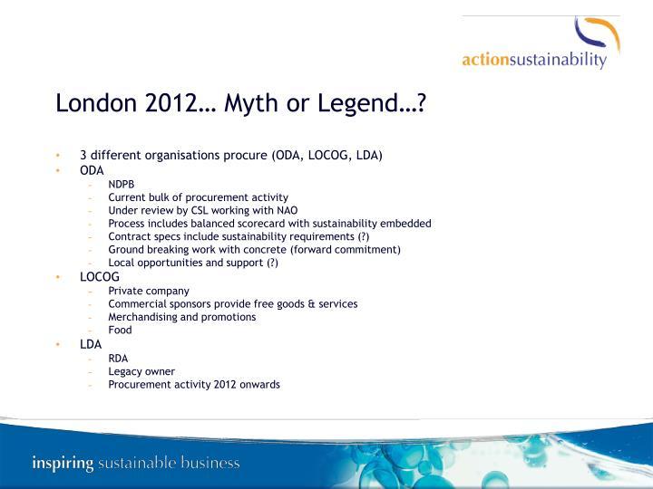 London 2012… Myth or Legend…?