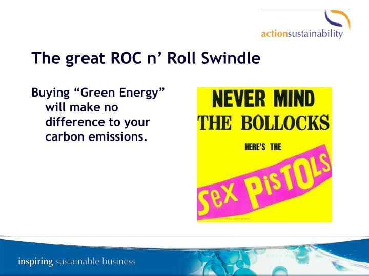The great ROC n' Roll Swindle