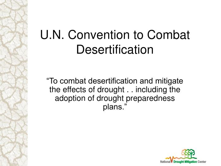 U.N. Convention to Combat Desertification