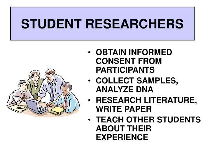 STUDENT RESEARCHERS