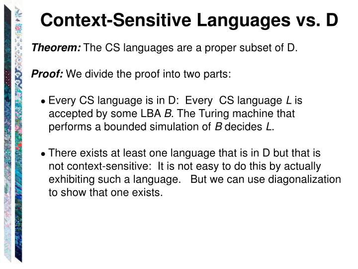 Context-Sensitive Languages vs. D