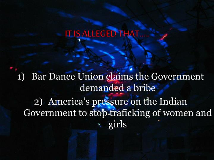 IT IS ALLEGED THAT…..