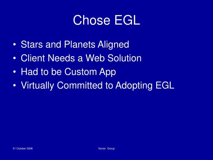 Chose EGL