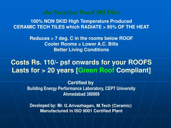 abc Weather Proof SRI Tiles