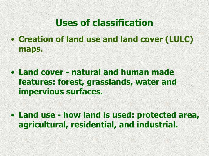 Uses of classification