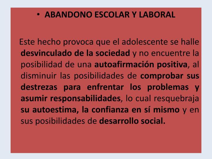 ABANDONO ESCOLAR Y LABORAL