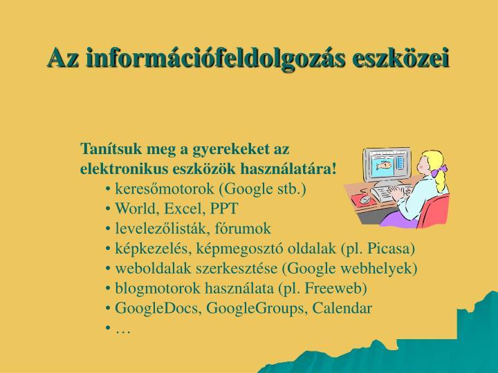 Az információfeldolgozás eszközei