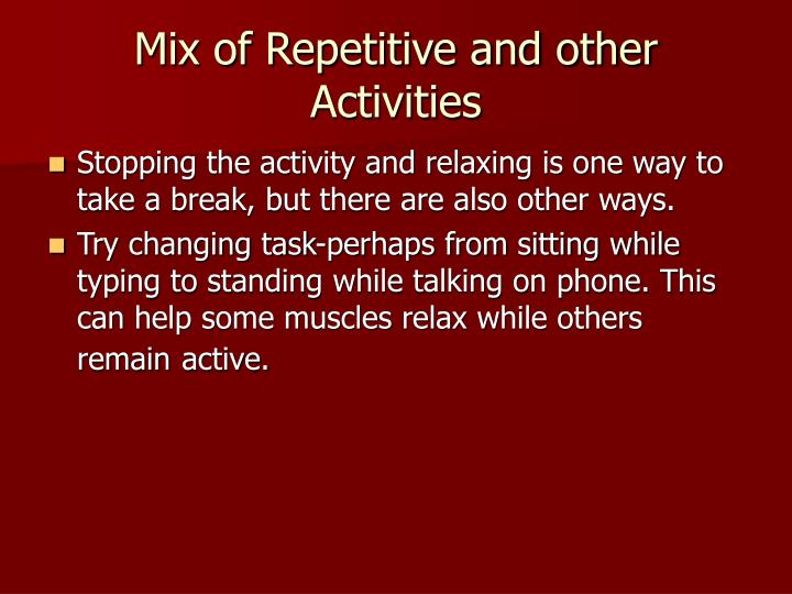 Mix of Repetitive and other Activities