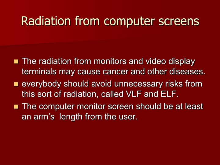 Radiation from computer screens