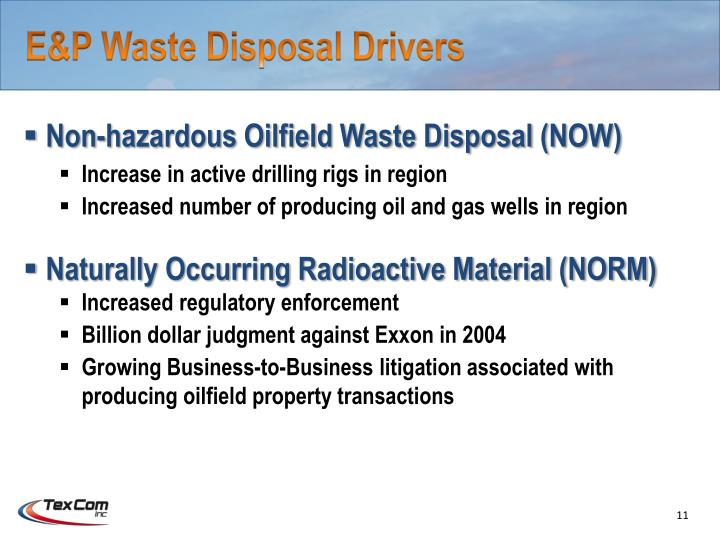 E&P Waste Disposal Drivers