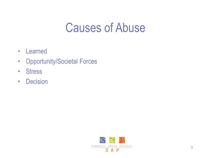 Causes of Abuse