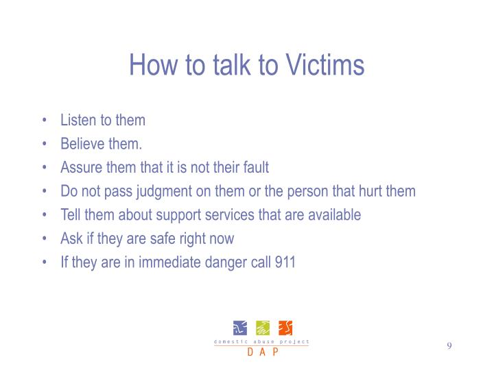 How to talk to Victims